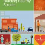 A Guide to Building Healthy Streets Cover
