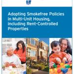 Adopting Smokefree Policies in Multi-Unit Housing, including Rent-Controlled Properties Cover