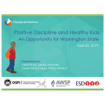 WA State Schools Webinar - Positive Discipline and Healthy Kids