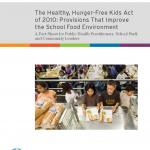 The Healthy, Hunger-Free Kids Act of 2010