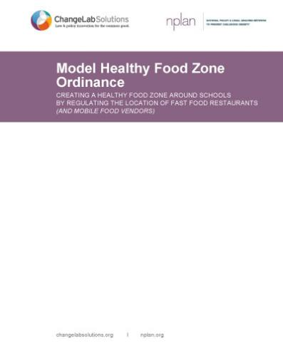 Model Healthy Food Zone Ordinance Cover