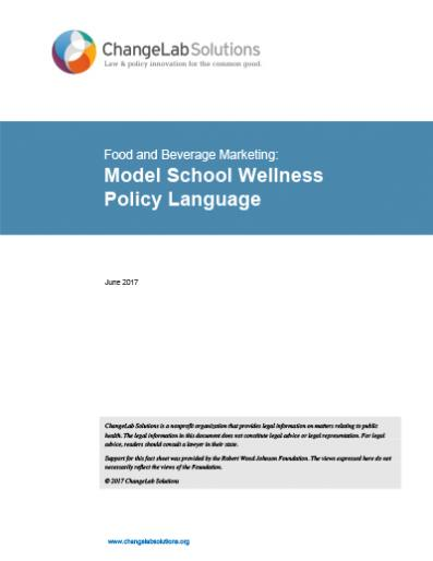 Food & Beverage Marketing in School Wellness Policies Cover