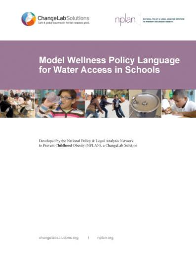 Model Wellness Policy Language for Water Access in Schools Cover