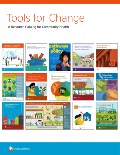Tools for Change: A Resource Catalog for Community Health (5/20)